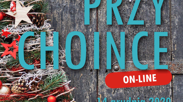 """Świąteczna bajka on-line  """"PRZY CHOINCE"""" 14.12.2020 godz. 20.00"""