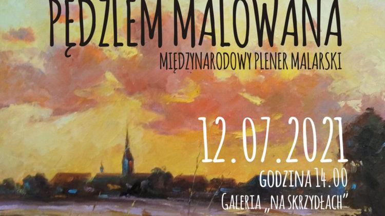 """WYSTAWA POPLENEROWA """"GMINA PRZECISZÓW PĘDZLEM MALOWANA – 12.07-27.08.2021"""