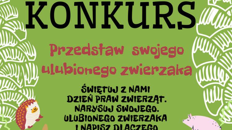 KONKURS ON-LINE!!! PRZEDSTAW SWOJEGO ULUBIONEGO ZWIERZAKA.