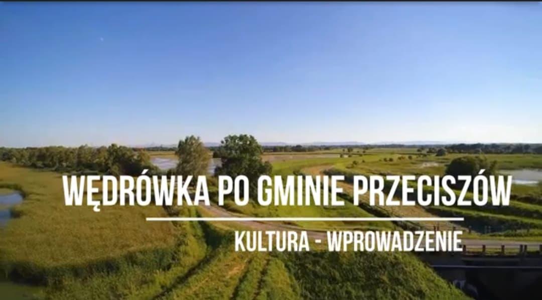 """Zapraszamy na kolejny odcinek """"Wędrówka po gminie Przeciszów"""""""