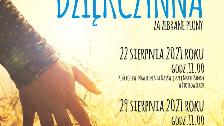 Msze Dziękczynne za zebrane plony – 22.08.2021 w Piotrowicach, 29.08.2020 w Przeciszowie